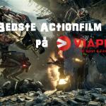 De 10 Bedste Action Film På Viaplay